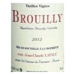 """Domaine Jean-Claude Lapalu Brouilly """"Vieilles Vignes"""" rouge 2014 (75 cl)"""