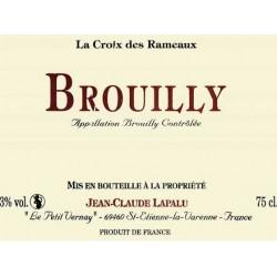 """Domaine Jean-Claude Lapalu Brouilly """"La Croix des Rameaux"""" rouge 2014"""