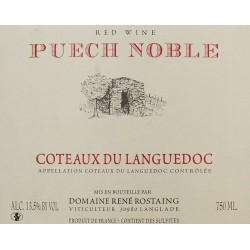 René Rostaing : Domaine Puech Noble Languedoc rouge 2015