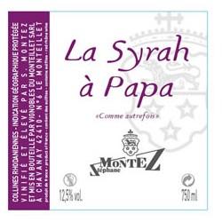 """Domaine du Monteillet (Stéphane Montez) IGP """"La syrah à Papa"""" rouge 2016 etiquette"""