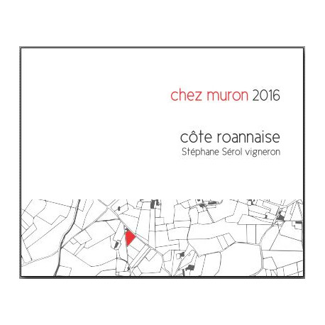 """Domaine Sérol Côte Roannaise """"Chez Muron"""" rouge 2016 etiquette"""