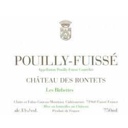 """Château des Rontets Pouilly-Fuissé """"Les Birbettes"""" 2013 blanc sec etiquette"""