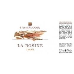 la rosine syrah de Stephane Ogier 2017 etiquette